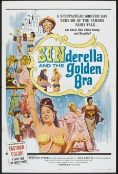 Sinderella and the Golden Bra en ligne gratuit