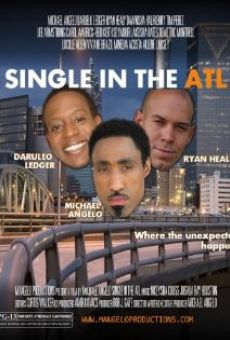 Watch Single in the ATL online stream