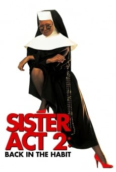 Sister Act 2: Back in the Habit on-line gratuito