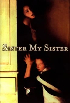 Ver película Sister, my sister