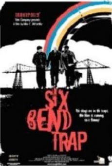 Ver película Six Bend Trap