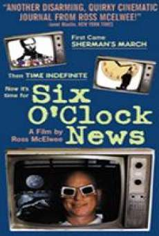 Six O'Clock News on-line gratuito