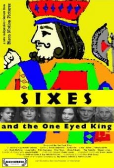 Ver película Sixes and the One Eyed King