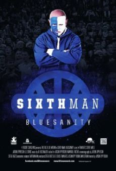 Sixth Man: Bluesanity online kostenlos