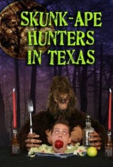 Skunk-Ape Hunters in Texas on-line gratuito