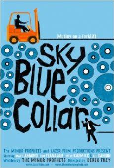 Ver película Sky Blue Collar