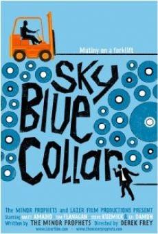 Watch Sky Blue Collar online stream