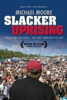 Slacker Uprising online streaming