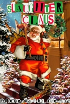 Slaughter Claus on-line gratuito