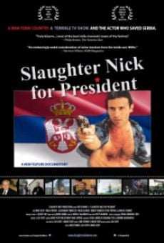 Slaughter Nick for President online