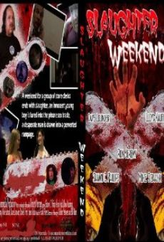 Slaughter Weekend on-line gratuito