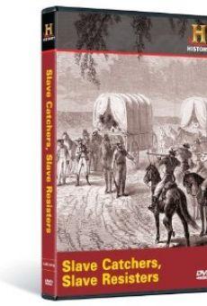 Slave Catchers, Slave Resistors en ligne gratuit