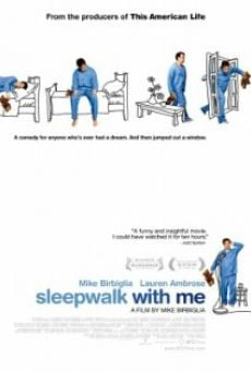 Sleepwalk with Me on-line gratuito