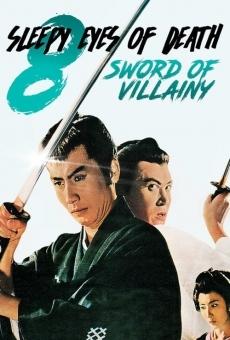 Ver película Sleepy Eyes of Death 8: Sword of Villainy