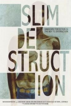 Película: Slim Destruction