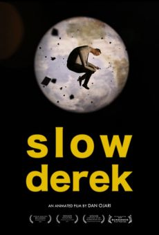 Slow Derek on-line gratuito