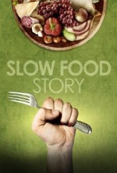 Watch Slow Food Story online stream