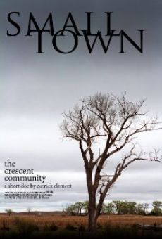 Small Town: the Crescent Community