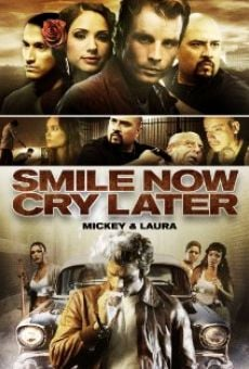 Película: Smile Now Cry Later