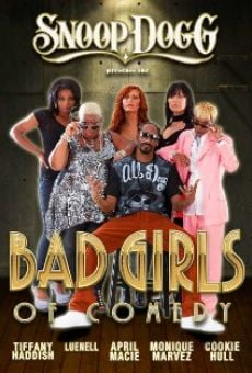 Snoop Dogg Presents: The Bad Girls of Comedy on-line gratuito
