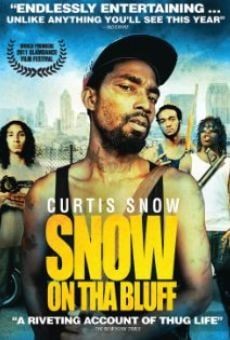 Snow on Tha Bluff on-line gratuito