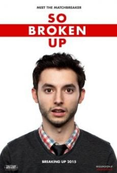 So Broken Up on-line gratuito