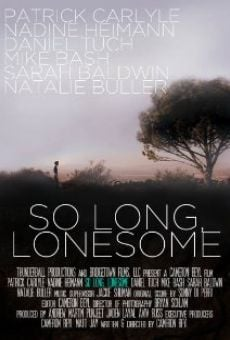Ver película So Long, Lonesome