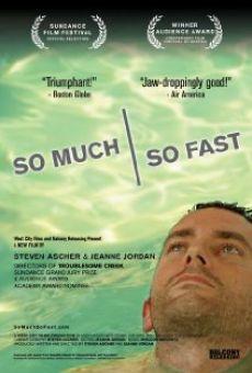 Ver película So Much So Fast