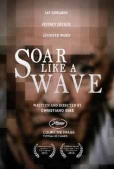 Película: Soar Like a Wave