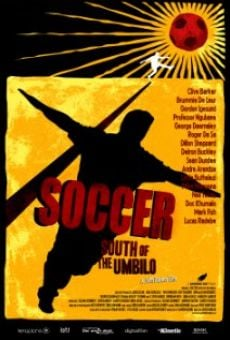 Watch Soccer: South of the Umbilo online stream