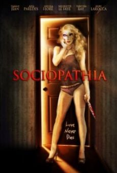 Watch Sociopathia online stream