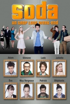 Soda: Un trop long week-end online free