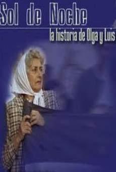 Sol de noche. La historia de Olga y Luis on-line gratuito