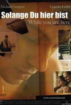 Ver película Solange Du hier bist