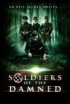 Watch Soldiers of the Damned online stream