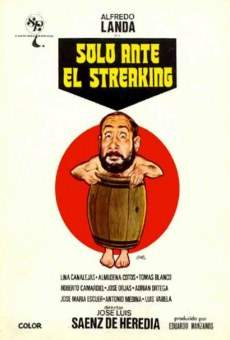 Solo ante el Streaking on-line gratuito