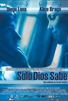 Ver película Sólo Dios sabe