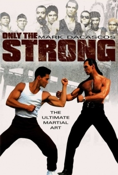 Only the Strong on-line gratuito