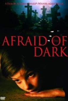Afraid of the Dark on-line gratuito