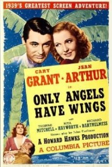 Only Angels Have Wings on-line gratuito
