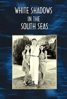 White Shadows in the South Seas on-line gratuito