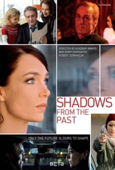 Die Schatten, die dich holen (Shadows from the Past) on-line gratuito