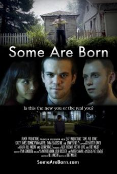 Película: Some Are Born