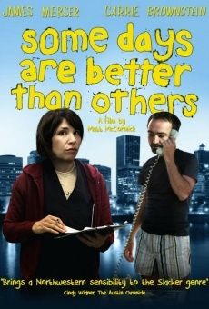 Película: Some Days Are Better Than Others