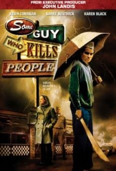 Película: Some Guy Who Kills People