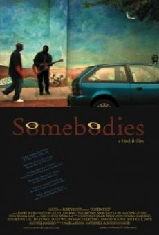 Somebodies on-line gratuito