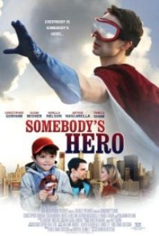 Somebody's Hero online streaming