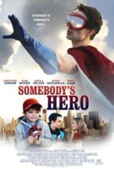 Somebody's Hero on-line gratuito