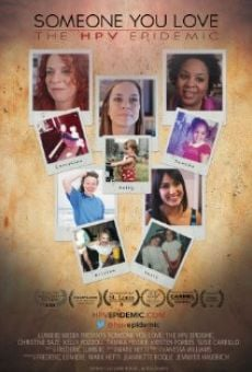 Ver película Someone You Love: The HPV Epidemic