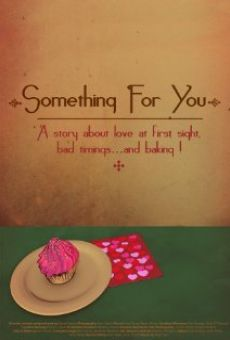 Película: Something for You
